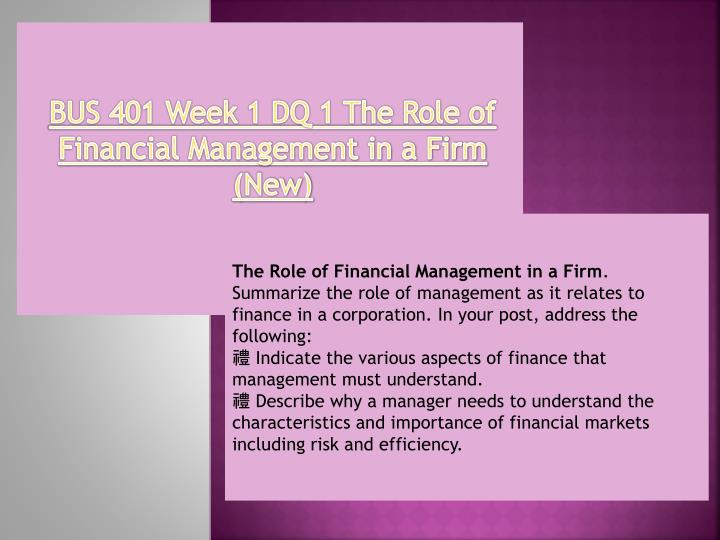 bus 401 principles of finance week 2 discussion 1 § discuss what could happen if management does not fulfill responsibilities related to finance if you have one, share a real world example from your own professional experience or from an external click the button below to add the bus 401 entire course principles of finance to your wish list.