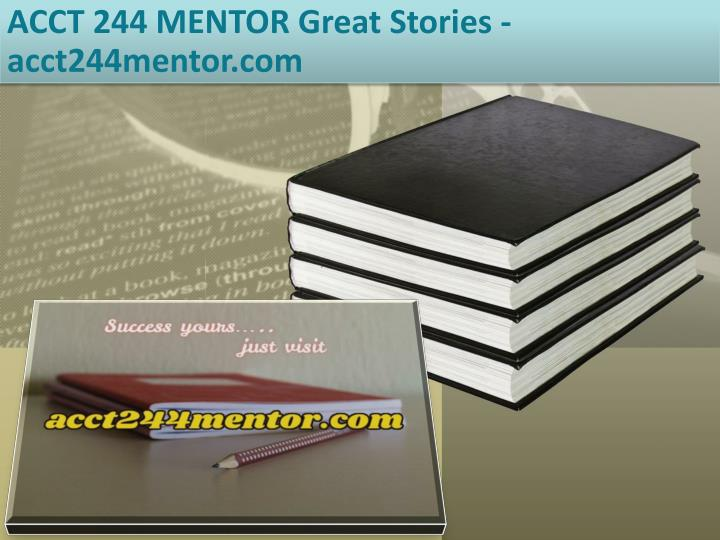 acct 244 mentor great stories acct244mentor com n.