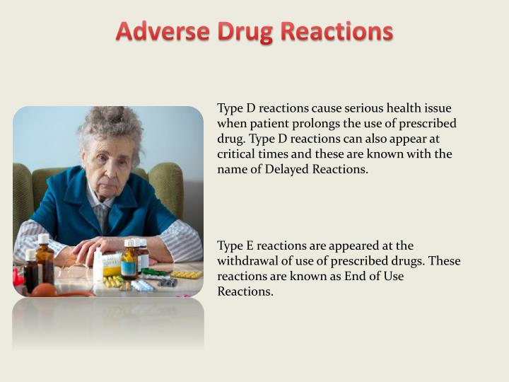adverse drug reactions Although the rate of acute severe adverse cutaneous reactions to medications is low, these reactions can affect anyone who takes medications and can result in death.