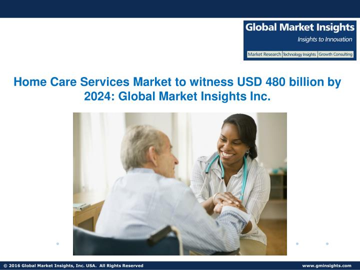 ppt global geriatric care services market to grow at 5 0. Black Bedroom Furniture Sets. Home Design Ideas