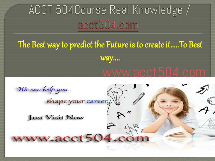 acct 504course real knowledge acct504 com n.