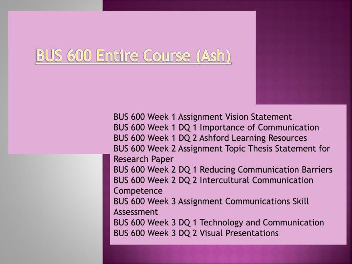bus 600 entire course Find answers on: bus 600 entire course more than 1000 tutors online.