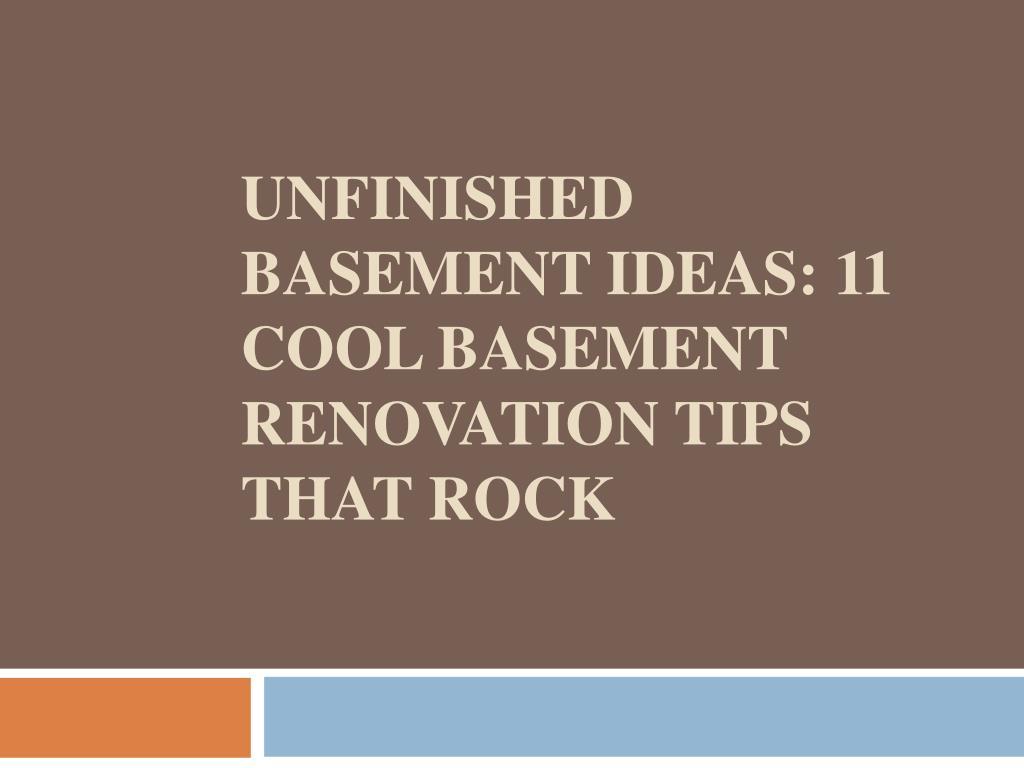 Ppt Unfinished Basement Ideas 11 Cool Basement Renovation