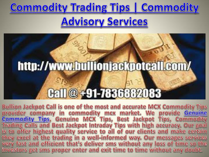 commodity trading tips commodity advisory services n.