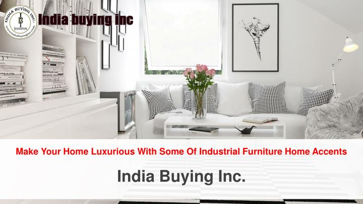 make your home luxurious with some of industrial n.