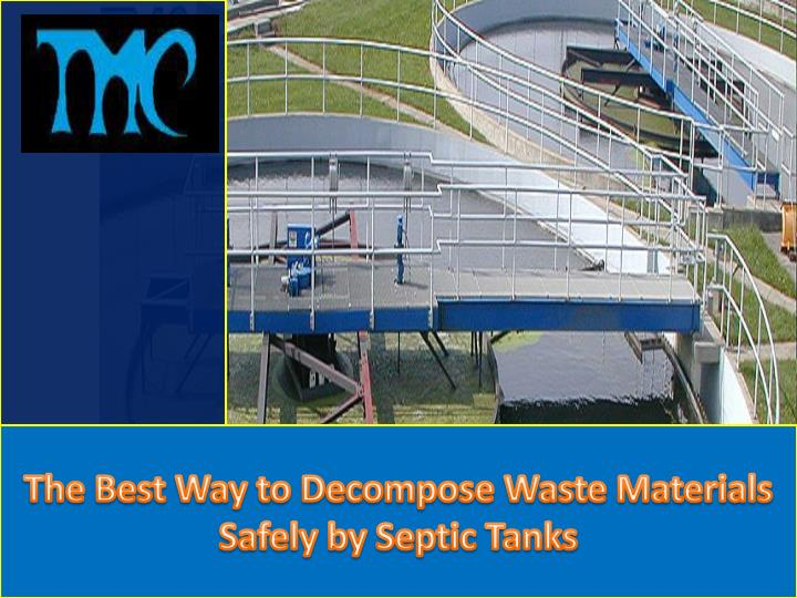 t he best way to decompose waste materials safely n.