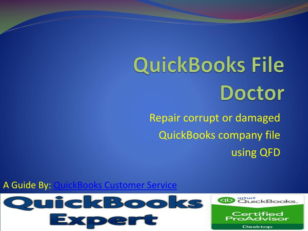 ppt quickbooks file doctor repair comapny file powerpoint