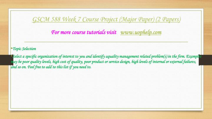 week 7 major paper Obr250 week 74 assignment - leadership report the assignment consists of three major parts:1 get the whole paper download for $1555.