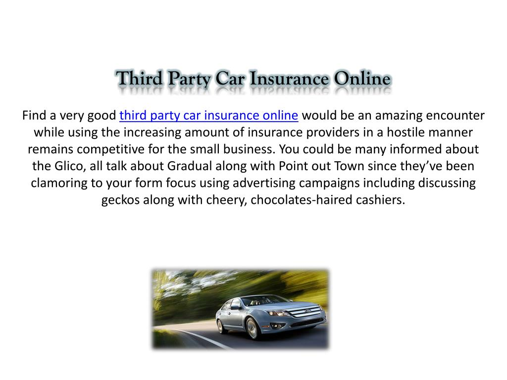 Ppt Third Party Car Insurance Online Powerpoint Presentation Free Download Id 7558899
