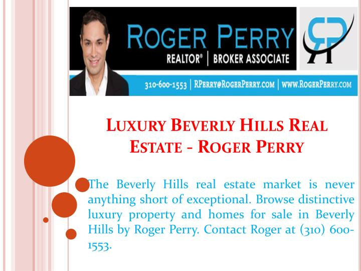 luxury beverly hills real estate roger perry n.