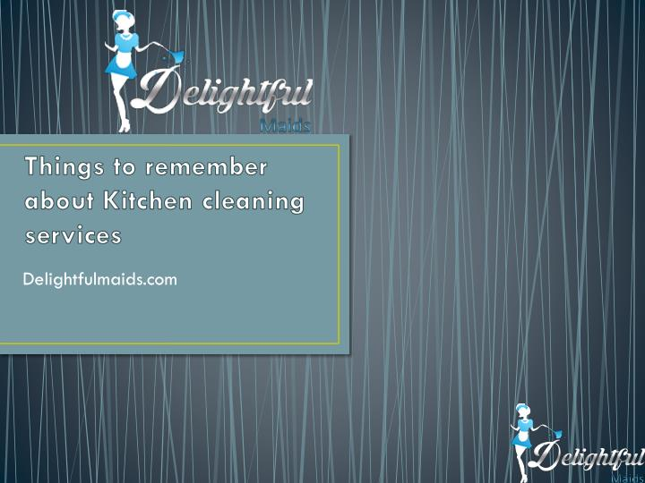 things to remember about kitchen cleaning services n.