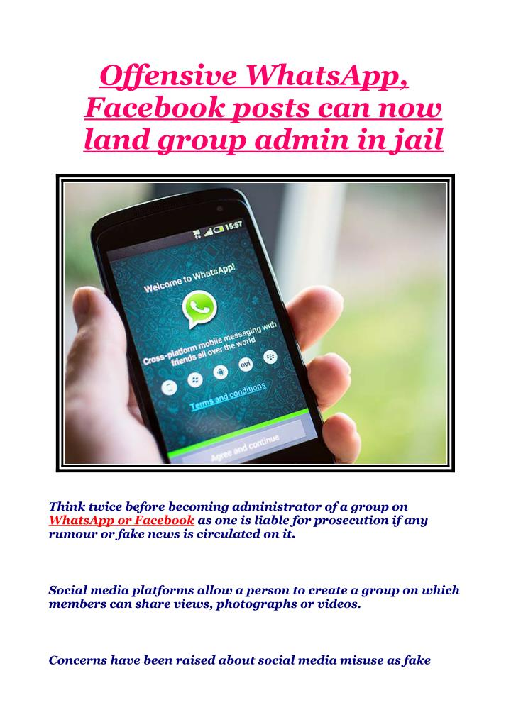 PPT - Offensive WhatsApp, Facebook posts can now land group