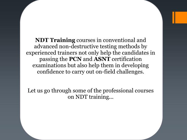 PPT - Professional NDT Training Courses for PCN and ASNT ...