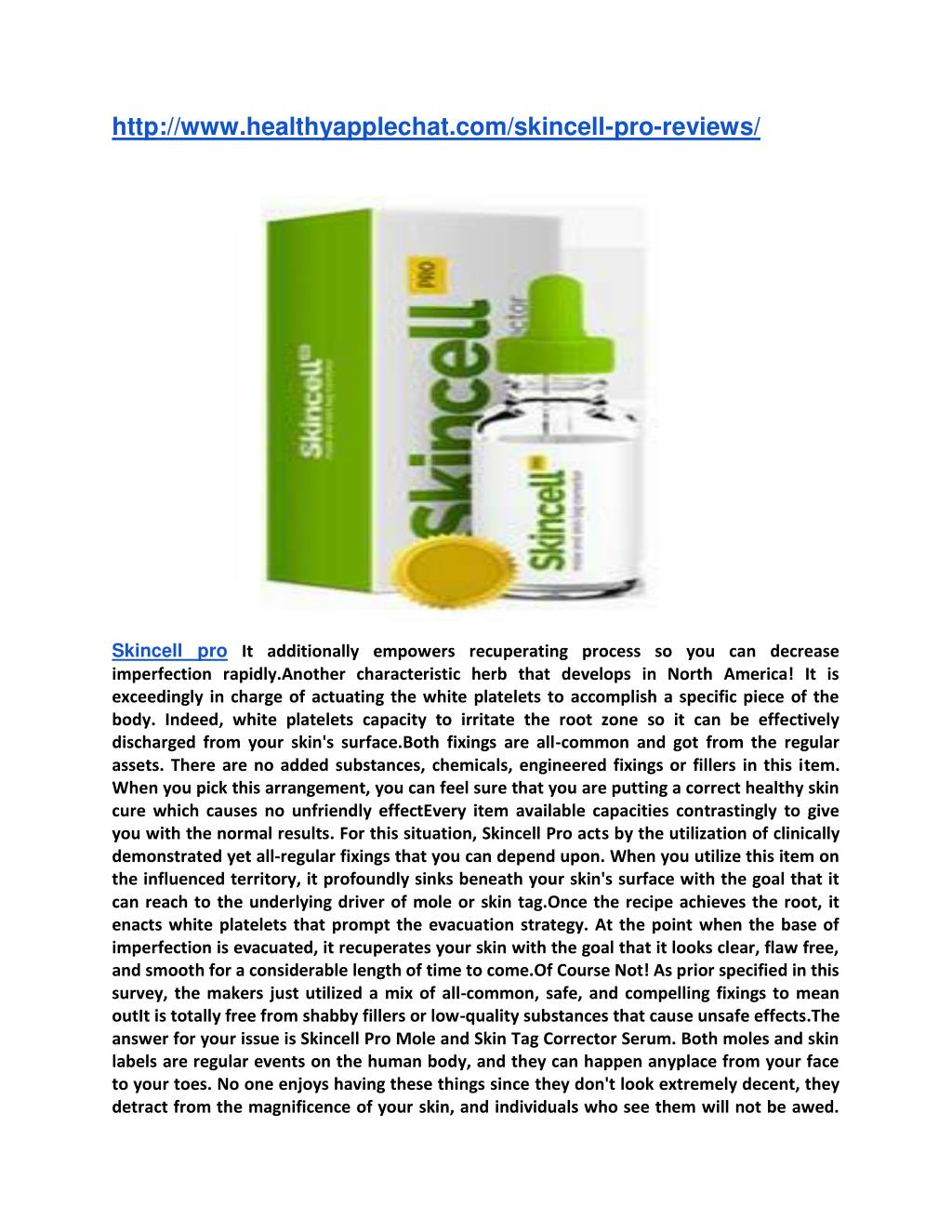 PPT - http://www.healthyapplechat.com/skincell-pro-reviews..