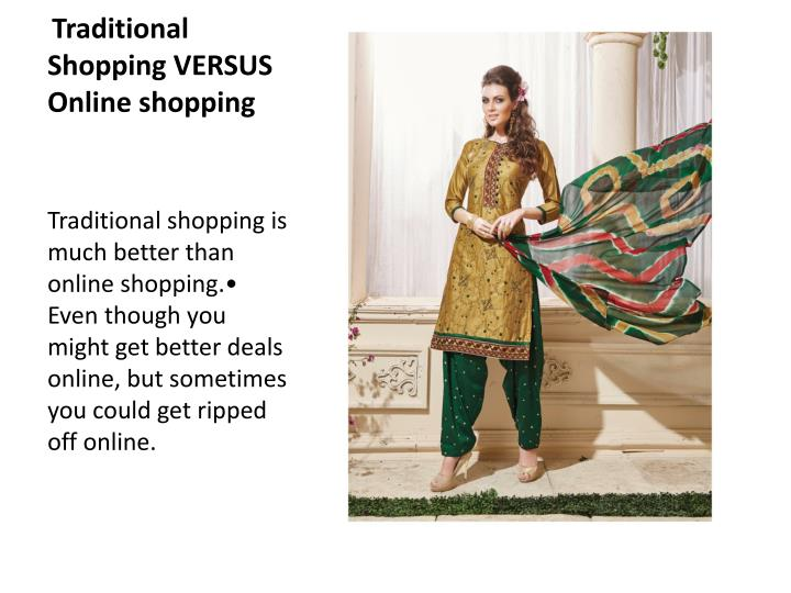 traditional shopping is better than online shopping essay