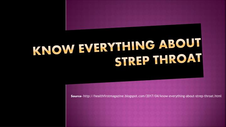 know everything about strep throat n.