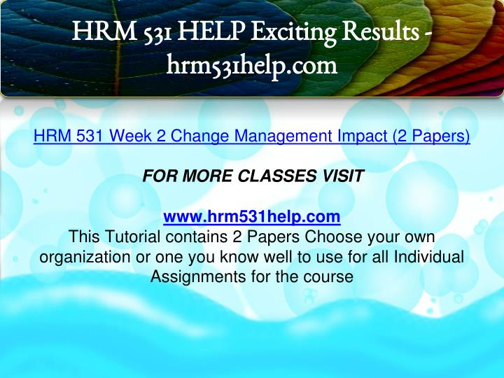 hrm 531 week two Hrm 531 entire course (uop course) for more course tutorials visit wwwtutorialrankcom hrm 531 week 1 individual assignment management behavior hrm 531 week 2 individual assignment career development plan part i job analysis and selection hrm 531 week 3 individual assignment career development plan part ii development of a training and.