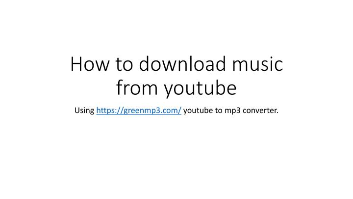 how to download music from youtube n.