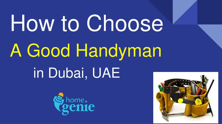 how to choose a good handyman n.