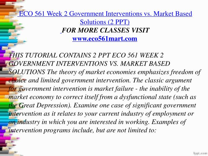 eco 561 week 2 individual market Market equilibration process paper eco/561 june 7, 2012 dr jill trask market equilibration process paper market equilibration can be accomplished when market price established through competition so the amount of good bought is equal to the number of goods sold.