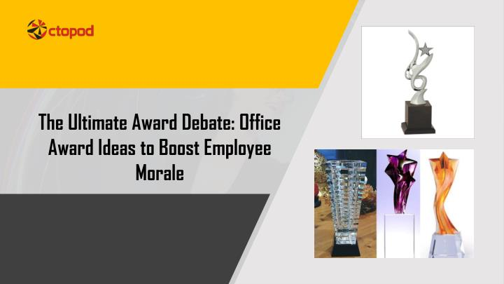 the ultimate award debate office award ideas to boost employee morale n.