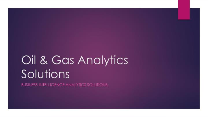 oil gas analytics solutions n.