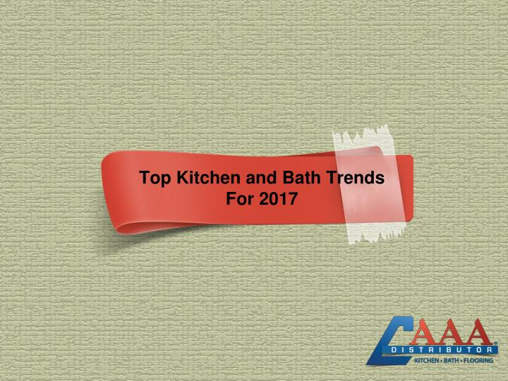 top kitchen and bath trends for 2017 n.