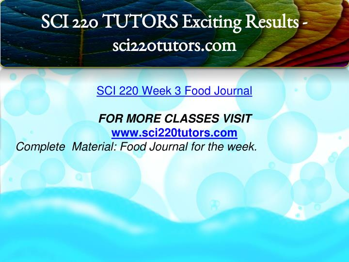 sci 220 powerpoint presentation Prepare a microsoft® powerpoint® presentation that addresses the following points: previous post previous sci 220 (week 4) individual assignment / food safety.
