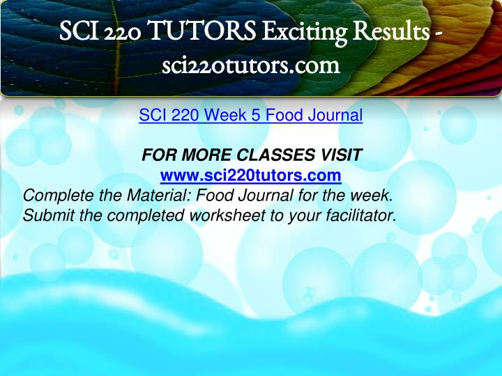 sci 220 week 5 Read this essay on sci 220 week 5 learning team lifecycle nutrition and fitness presentation come browse our large digital warehouse of free sample essays get the knowledge you need in order to pass your classes and more.