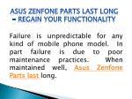 asus zenfone parts last long regain your