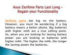 asus zenfone parts last long regain your1