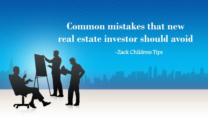 common mistakes that new real estate investor should avoid n.