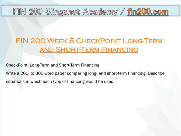 fin 200 week 8 checkpoint time value of money Snaptutorial is a online tutorial store we provides fin 200 week 8 checkpoint time value of money.