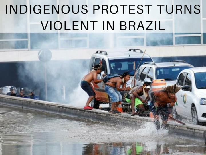 indigenous protest turns violent in brazil n.