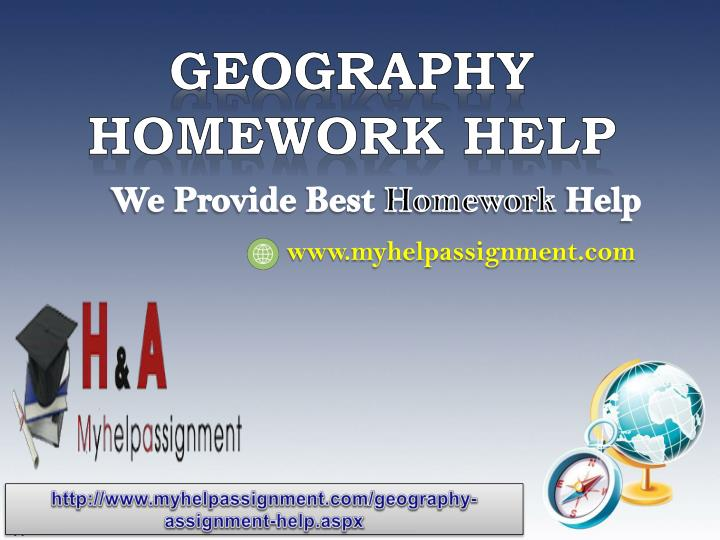 Choose myassignmenthelp.net to do your geography assignment