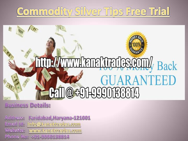 commodity silver tips free trial n.