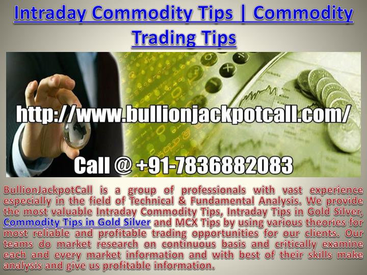 intraday commodity tips commodity trading tips n.