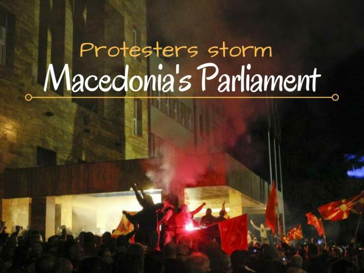 protesters storm macedonia s parliament n.