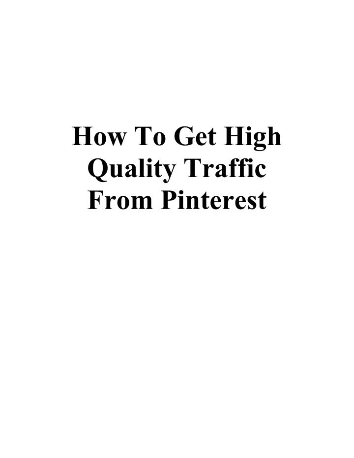 how to get high quality traffic from pinterest n.