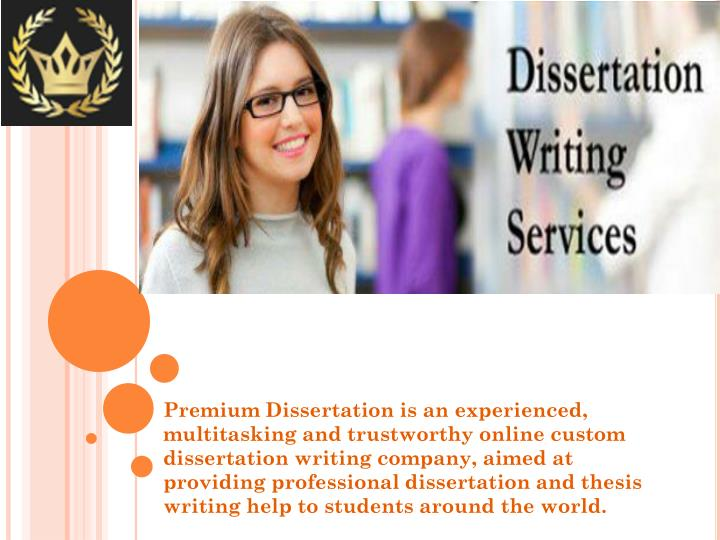 dissertation services Looking for dissertation writing help our writing company offers dissertation writing, editing and proofreading services expert phd writers are ready to help 24/7.