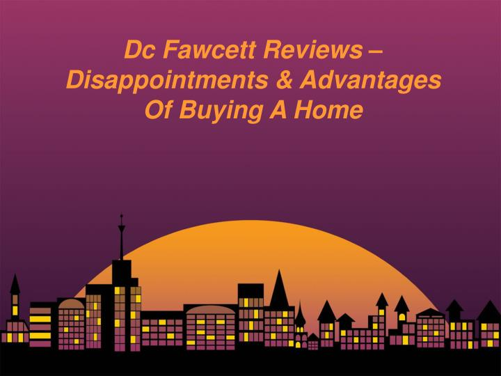 dc fawcett reviews disappointments advantages n.