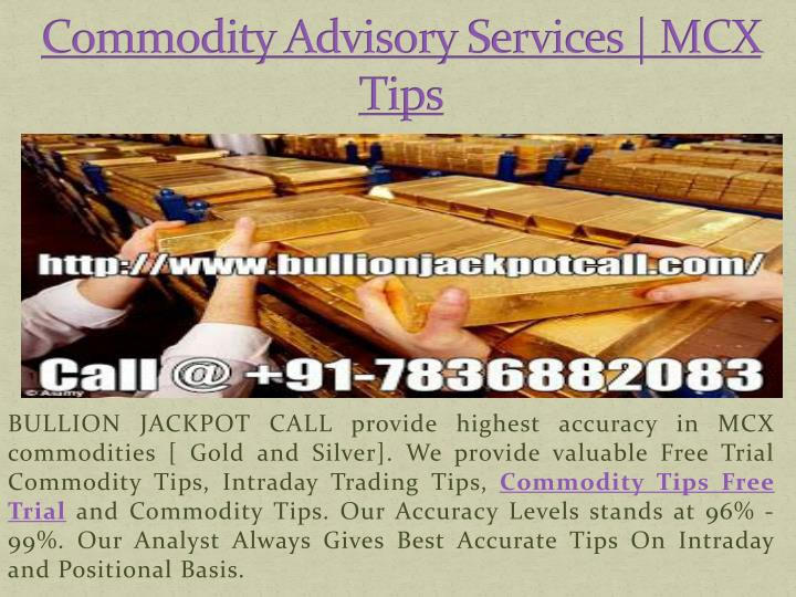 commodity advisory services mcx tips n.