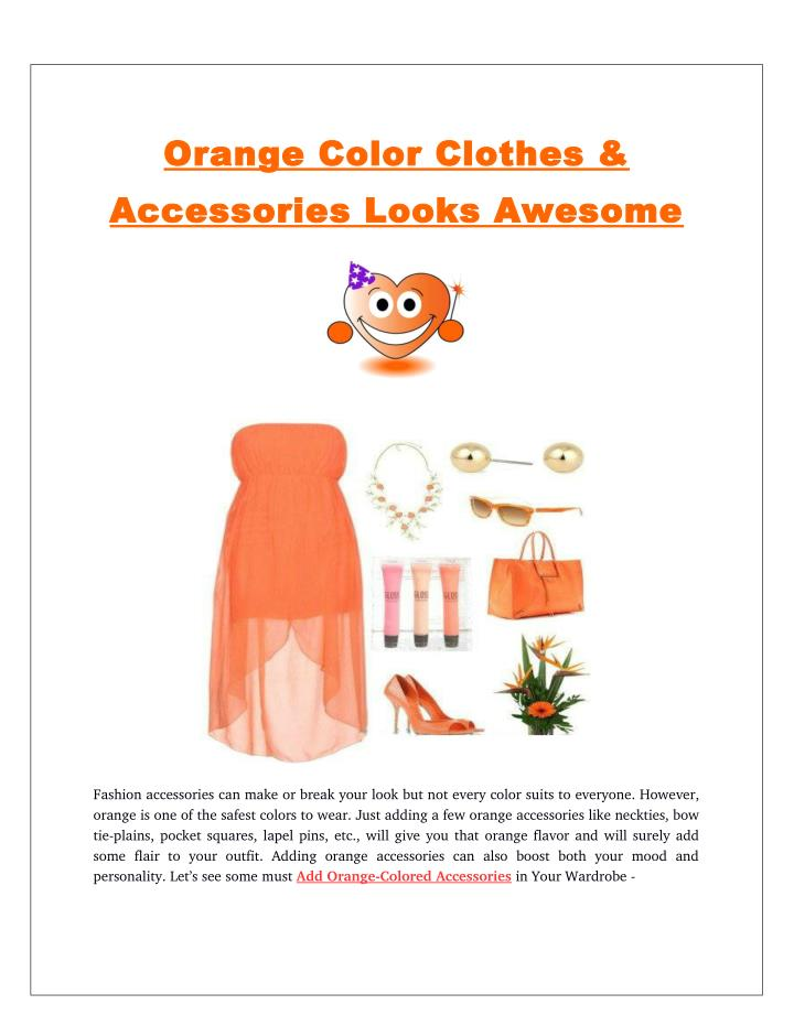 Ppt Orange Color Clothes Accessories Looks Awesome Powerpoint Presentation Id 7568560