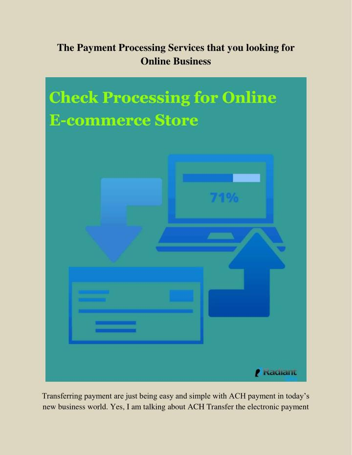 the payment processing services that you looking n.