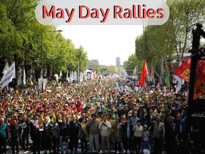 may day rallies n.