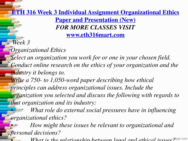 eth 316 week 3 Author: fff78887c6f, catalog: eth 316 week 2 discussion question 2, published: jan 06, 2016 uses fin 370 week 3 team assignment strategic initiative paper (week.