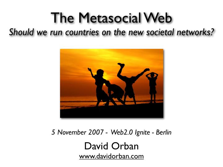 the metasocial web should we run countries