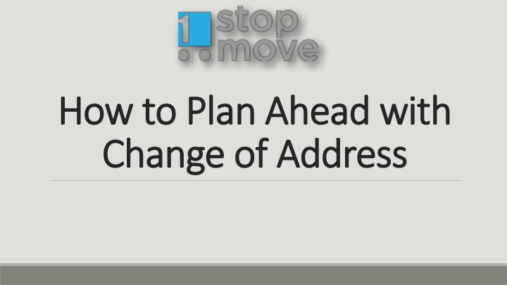 how to plan ahead with change of address n.