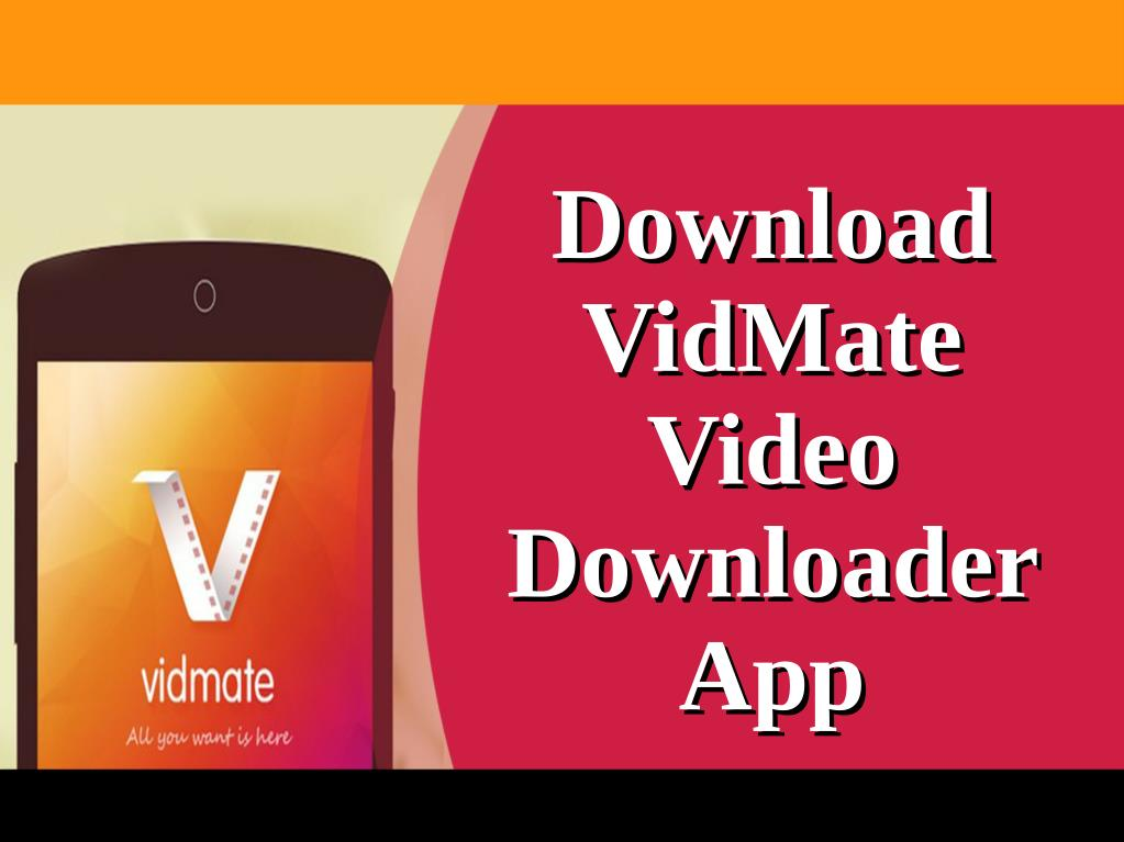 Ppt Download Vidmate Video Downloader App Powerpoint Presentation