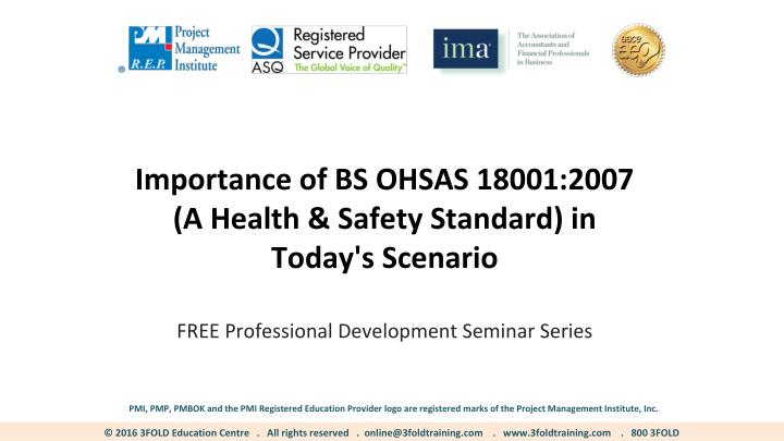 importance of bs ohsas 18001 2007 a health safety n.
